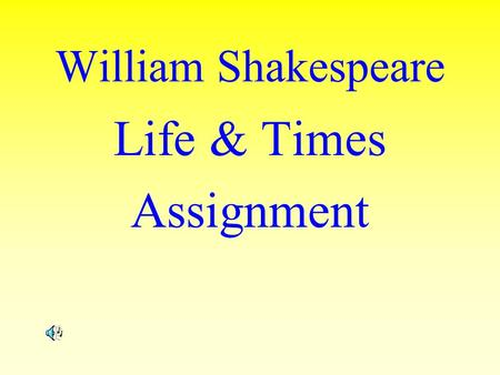 Life & Times Assignment