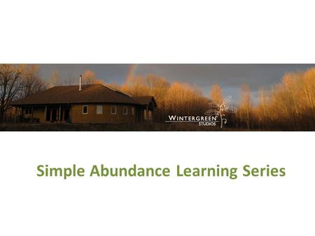 Simple Abundance Learning Series. Simple Abundance 2.