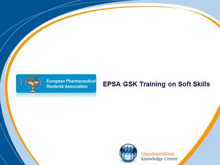 EPSA GSK Training on Soft Skills. B C Key Findings Results Research Process A.