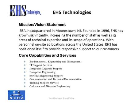Mission/Vision Statement SBA, headquartered in Moorestown, NJ. Founded in 1996, EHS has grown significantly, increasing the number of staff as well as.