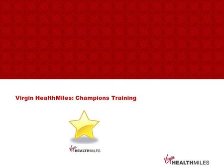 Virgin HealthMiles: Champions Training