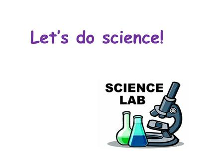 Let's do science!. Agenda 1.Introduction 2.Objectives & Purpose 3.Homework 4.Journal Set-up.