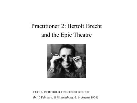 features of epic form in the theatre One of the goals of epic theatre is for the audience to always be aware that it is watching a play: it is most important that one of the main features of the ordinary theatre should be excluded from [epic theatre]: the engendering of illusion.