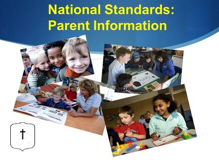 National Standards: Parent Information. Overview  General information about the National Standards  The debate: what's it all about!?  Describe the.