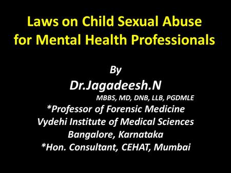 Laws on Child Sexual Abuse for Mental Health Professionals