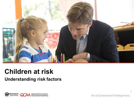 Children at risk Understanding risk factors 14869.