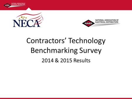 Click to edit Master title style Contractors' Technology Benchmarking Survey 2014 & 2015 Results.