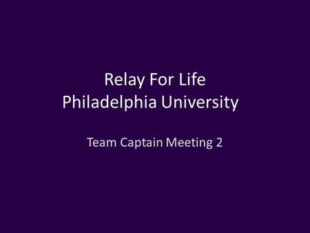 Relay For Life Philadelphia University Team Captain Meeting 2.