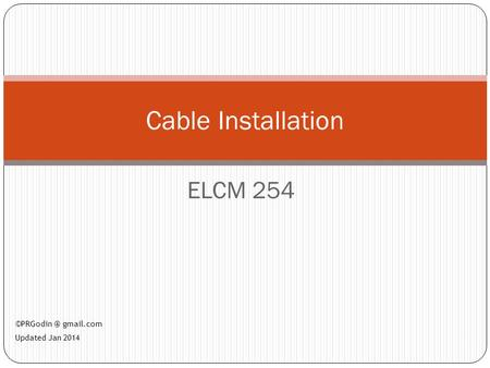 ELCM 254 1 Cable Installation gmail.com Updated Jan 2014.