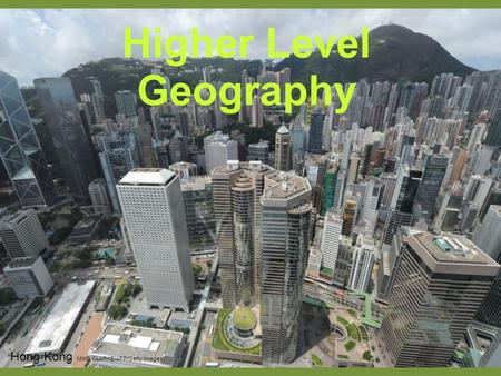 Higher Level Geography Hong Kong MIKE CLARKE/AFP/Getty Images.