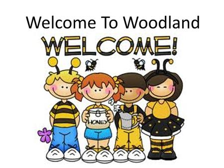 Welcome To Woodland. School Allergies Harvest Run The annual Harvest Run will be SOON weather permitting. If you are participating in this event and.