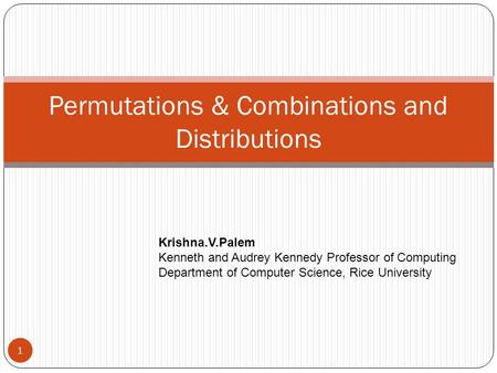 Permutations & Combinations and Distributions