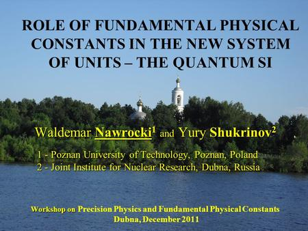 Waldemar Nawrocki 1 and Yury Shukrinov 2 1 - Poznan University of Technology, Poznan, Poland 2 - Joint Institute for Nuclear Research, Dubna, Russia Workshop.