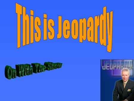 Let's go to the Game Board Welcome to the Jeopardy of Mathematics. The questions are based on Year 7 Mathematics.