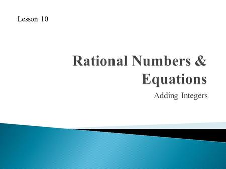 Rational Numbers & Equations