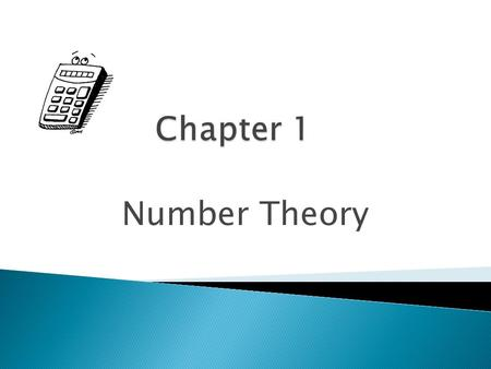 Number Theory.  A prime number is a natural number greater than 1 that has exactly two factors (or divisors), itself and 1.  Prime numbers less than.