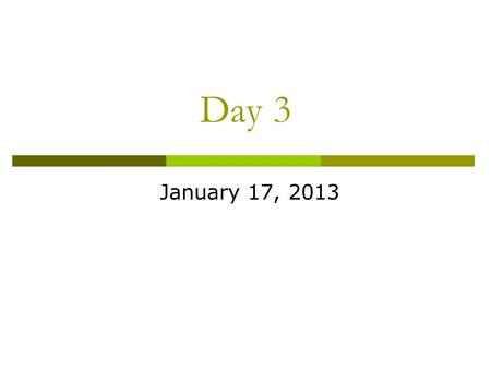 Day 3 January 17, 2013. Agenda  Safety Quiz  Practice News Article (if needed)  English to English Conversions  SI and Metric System  English vs.