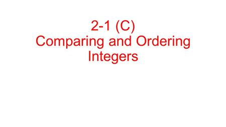2-1 (C) Comparing and Ordering Integers. Vocabulary Rational Number – a number that can be expressed as a fraction. Ex: 4-1020%4 ½ 4.8.
