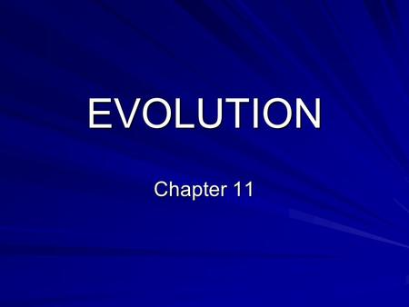 EVOLUTION Chapter 11. CH. 11 THE PROCESS OF SPECIATION I. Speciation A. Speciation - the formation of new species. B. Species - is a group of organisms.