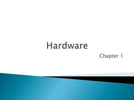 Chapter 1 1.  The computer system consists of: 1. Hardware: Physical Components, like the system unit,monitor,keyboard, mouse, camera, printer … etc.