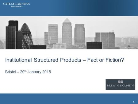 Institutional Structured Products – Fact or Fiction?