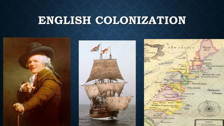 ENGLISH COLONIZATION.