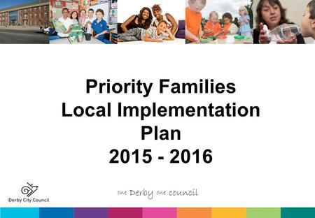 Priority Families Local Implementation Plan 2015 - 2016.