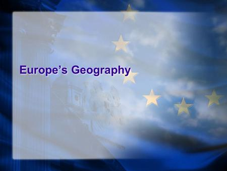 Europe's Geography. Europe is, conventionally, one of the world's seven continents. Comprising the westernmost peninsula of Eurasia. Europe is generally.