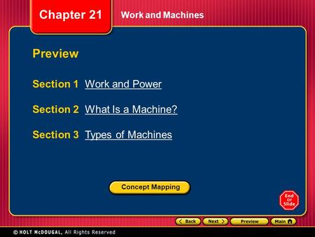 Preview Section 1 Work and Power Section 2 What Is a Machine?