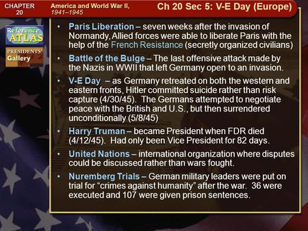 Getting to California Paris Liberation – seven weeks after the invasion of Normandy, Allied forces were able to liberate Paris with the help of the French.