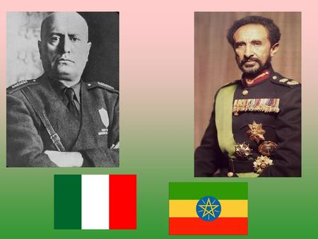 1890s, Ethiopia successfully defeated Italians from conquering their land. October 1935, massive invasion of Ethiopia. May 1936, got control over Ethiopia.