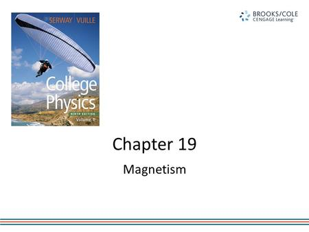 Chapter 19 Magnetism. Magnetism is one of the most important fields in physics in terms of applications. Magnetism is closely linked with electricity.