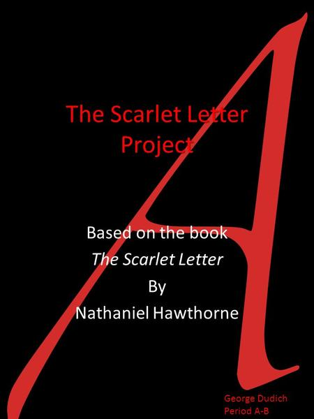 romanticism scarlet letter The scarlet letter is one of the big blockbusters of american romanticism notice that it's a novel american romantics like hawthorne made the novel a huge part of the american romantic tradition.