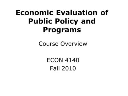 An overview of the course in economics