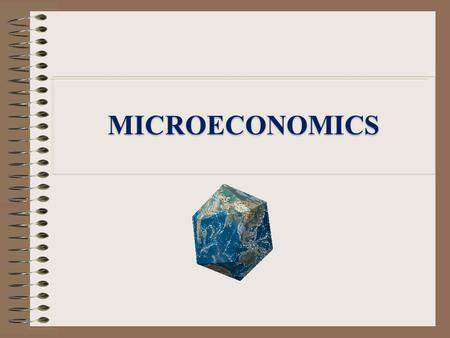 MICROECONOMICS. 1.Meaning 2.Nature 3.Scope 4.Relationship with other disciplines 5.Importance Outline.