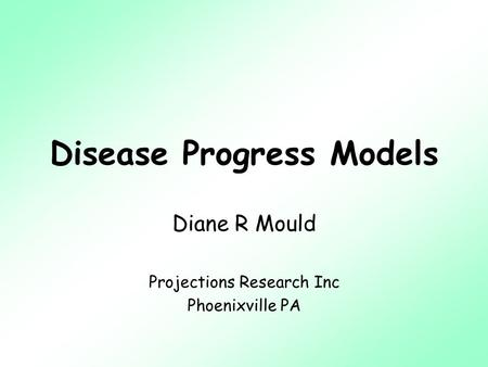 Disease Progress Models
