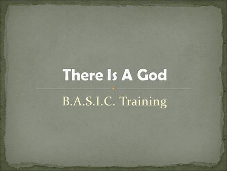 "B.A.S.I.C. Training. Exploring Essential Doctrines An ""Essential"" Doctrine is one without which Christianity would be meaningless. Lists of these essentials."
