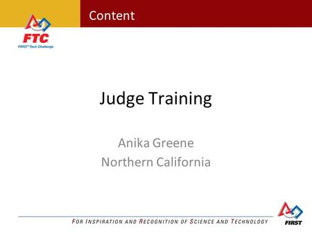 Content Judge Training Anika Greene Northern California.