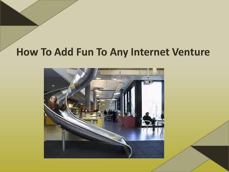 The Internet has added a whole new lease of life to business ventures all over the world, and not just with the creation of online shopping and e-mail.