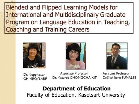 Blended and Flipped Learning Models for International and Multidisciplinary Graduate Program on Language Education in Teaching, Coaching and Training Careers.