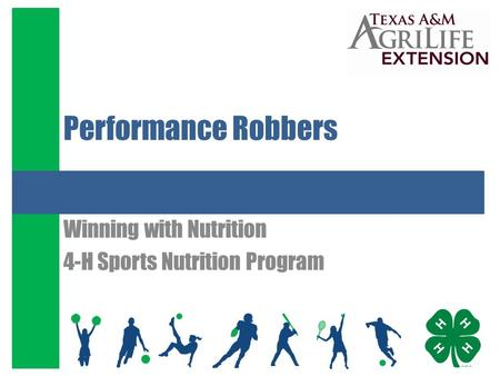 Performance Robbers Winning with Nutrition 4-H Sports Nutrition Program.