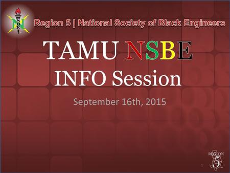 1 September 16th, 2015. TAMU NSBE 2015-2016 Officers Keith Welch – Chair Joshua Lockhart – Vice Chair Jenee Dunley – Secretary Chuma Nwabuona – Treasurer/Finance.
