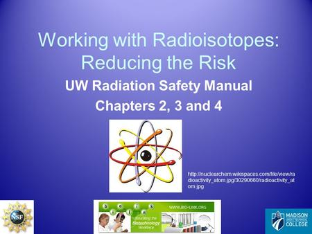 Working with Radioisotopes: Reducing the Risk