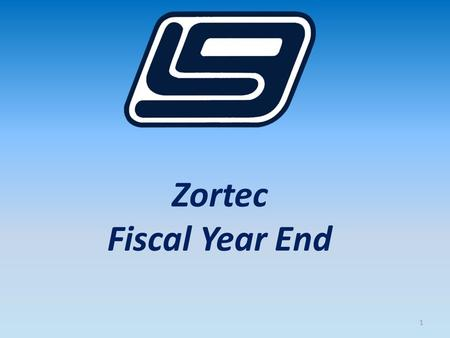 Zortec Fiscal Year End 1. 2 In this session we will cover Zortec General Ledger 2015 Fiscal Year End steps. You will receive information on what is required.