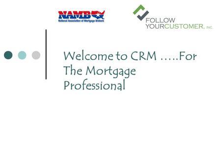 mortgage customer relationship management