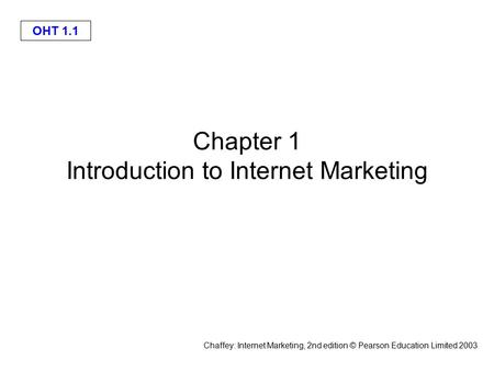 Chapter 1 Introduction to Internet Marketing