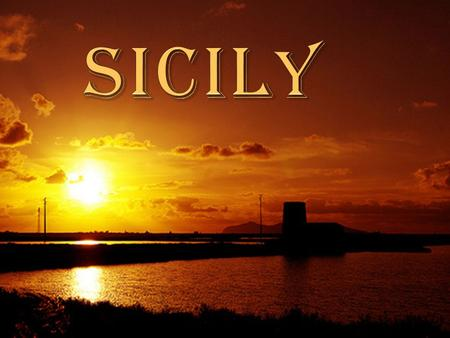 Sicily is the largest island in the Mediterranean Sea. It constitutes an autonomous region of Italy, the Regione Siciliana. Country Italy Capital Palermo.