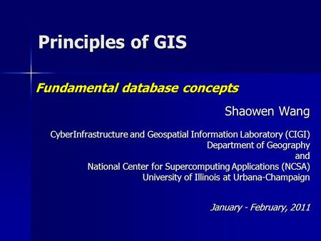 Shaowen Wang CyberInfrastructure and Geospatial Information Laboratory (CIGI) Department of Geography and National Center for Supercomputing Applications.