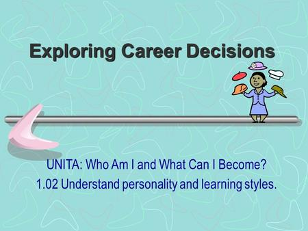 Exploring Career Decisions