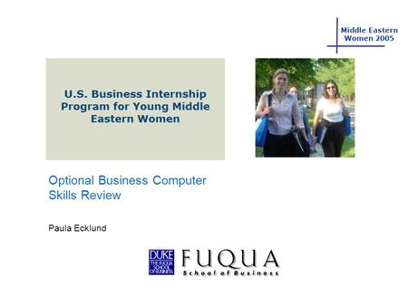 Middle Eastern Women 2005 Optional Business Computer Skills Review Paula Ecklund.
